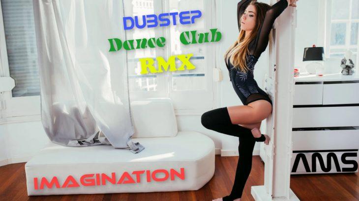 █▬█ █ ▀█▀ Imagination (Dubstep Dance RMX)