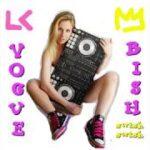 Vogue, Bish!!! / vogue dance mix / LOLA KAY