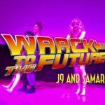 WAACK TO THE FUTURE 2018 – J9 & Samara Dunn