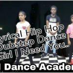 Lyrical Hip Hop | Dubstep | Dance | Girl I Need You | Yogesh Mittal | Arun Singh | Ym Multimedia