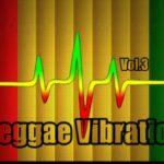 Reggae Vibration Vol.3 – The Best Of Reggae _ Os Melhores Reggae Internacional