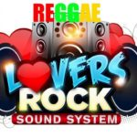 Top Reggae Lovers Rock Of All Time – The Best Reggae Songs Hits Playlist
