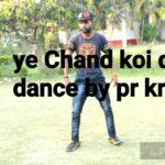 Ye Chand koi deewana hi remix song###freestyle dance  by pr krump aka dangerous 7247818365