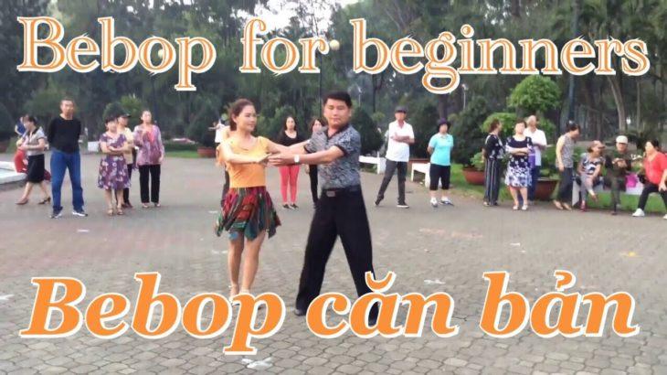 Bebop căn bản | CLB Khiêu vũ Nhịp sống vui | BEBOP basic for beginners