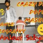 CrazyDamnDopeMashup|DubStep Lyrical Popping Dance Choreography|2019|TalentedShyBoy|Ankur Satyarthi