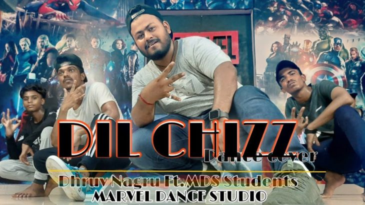DIL CHIZZ | DANCE COVER | KRUMPOGRAPHY |MARVEL DANCE STUDIO | DHRUV NAGRU FT.MDS STUDENTS