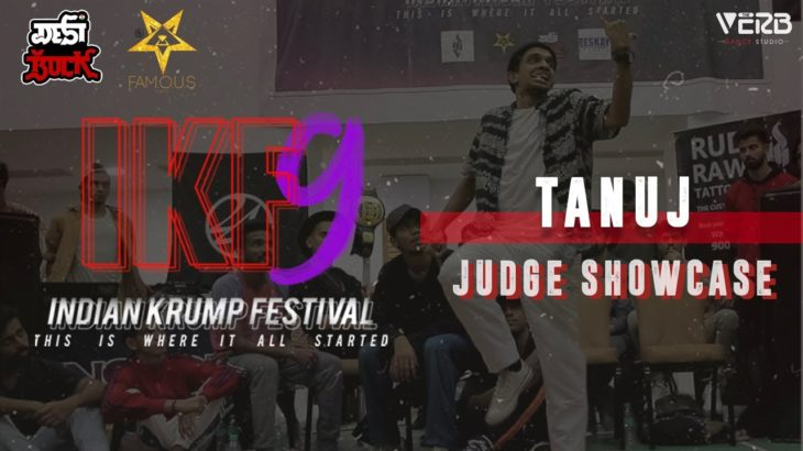 Tanuj aka NOW F.A.U.J Crew| Judge Showcase | Indian Krump Festival 9 2019 | TheVerb Official