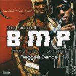 Reggae Dance – B M P™ – Young Jeezy ft 50Cen't – (JOiss Fambersz Mix) – Lagu Acara 2019