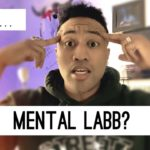 Why the MENTAL LABB is Dangerous…