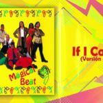 If I Could (Versión S.A.I.) – Magical Beat | Dance hall & Reggae