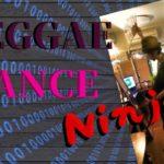 Reggae Dance / NINJA