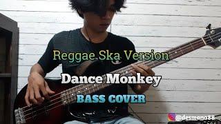 Bass COVER || DANCE MONKEY – Tones And I (Reggae Ska) by KALIA SISKA