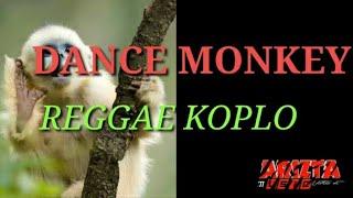 TONES AND I-DANCE MONKEY(COVER REGGAE KOPLO)