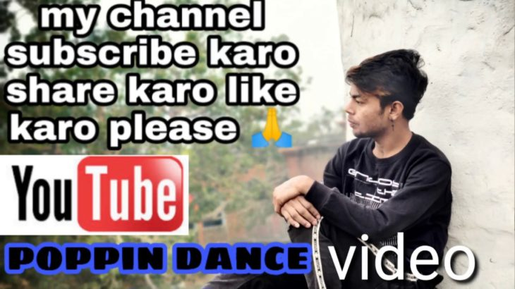 Tere Naina poppin#  dubstep# dance# #video#AjayRoy  🔥🔥