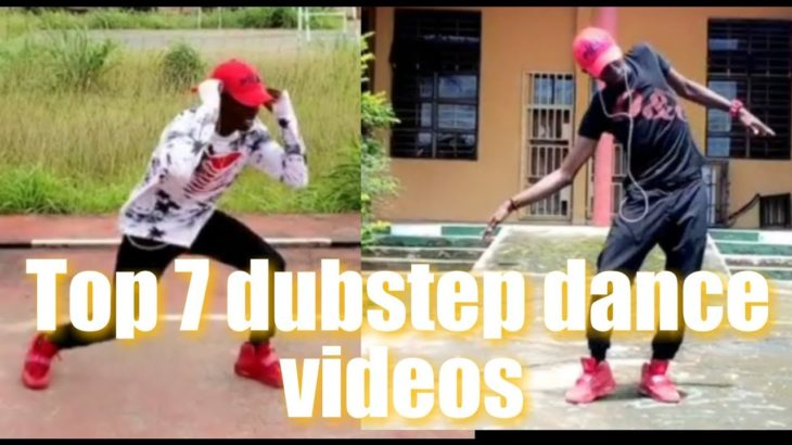 Top 7 Best Dubstep dance videos