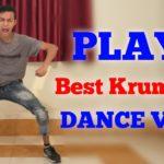PLAYA IN THE END   Best Krumping Dance   Ravi Pratap Mehta Choreography