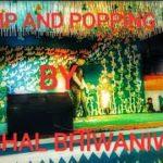 POPPING | KRUMP | FREESTYLE | BY KUSHAL BHIWANIWALA