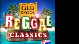 REGGAE OLD SKOOL classics (djvictor506)